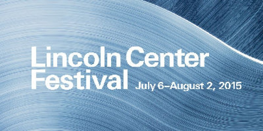 Lincoln Center Festival 2015 Announced