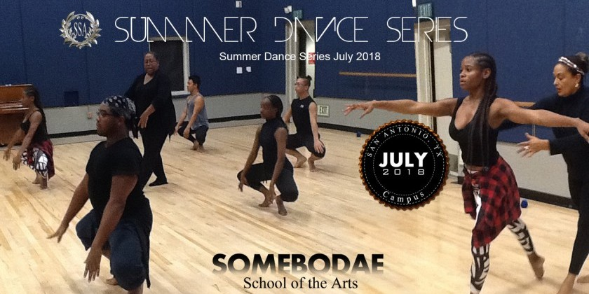 San Antonio, TX: Somebodae School of the Arts (SSA) Free Summer Dance Series