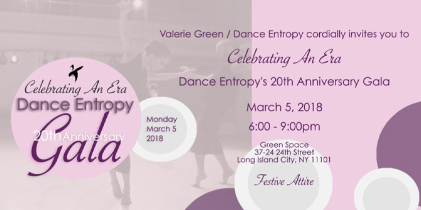 Valerie Green/Dance Entropy Celebrates An Era At 20th Anniversary Gala
