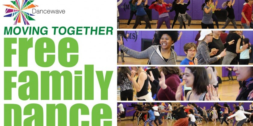 "Dancewave presents ""Moving Together: Free Family Dance"""