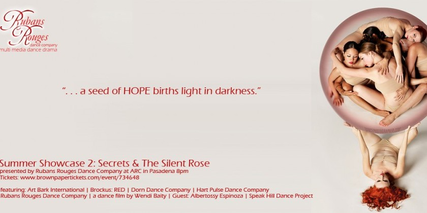 CA: Summer Showcase 2 - Secrets & The Silent Rose