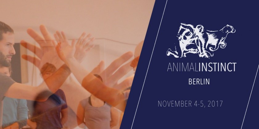 BERLIN, GERMANY: MATAN LEVKOWICH: ANIMAL INSTINCT Workshop - November 4+5, 2017