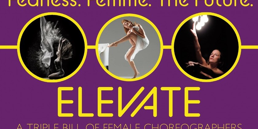 Elevate: A Triple Bill of Female Choreographers