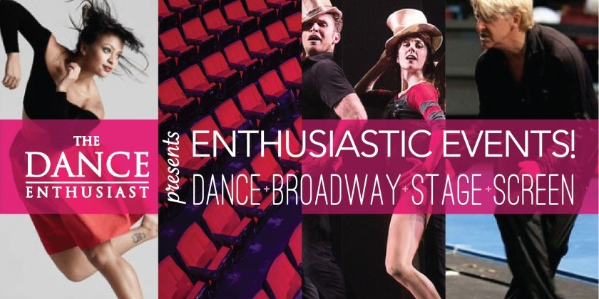 Get Your Tickets for the Enthusiastic Event! Dance: Broadway Stage and Screen