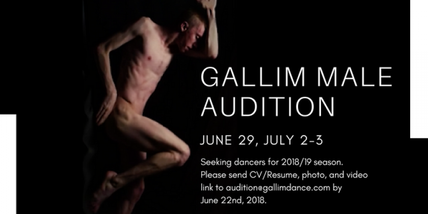 GALLIM 2018 MALE AUDITION // JUNE 29, JULY 2-3