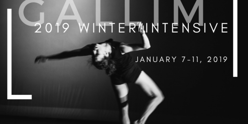 Gallim 2019 Winter Intensive January 7-11, 2019- REGISTER BY DECEMBER 14TH