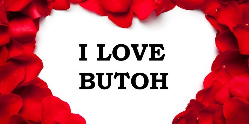 I LOVE BUTOH! by Vangeline Theater and The New York Butoh Institute