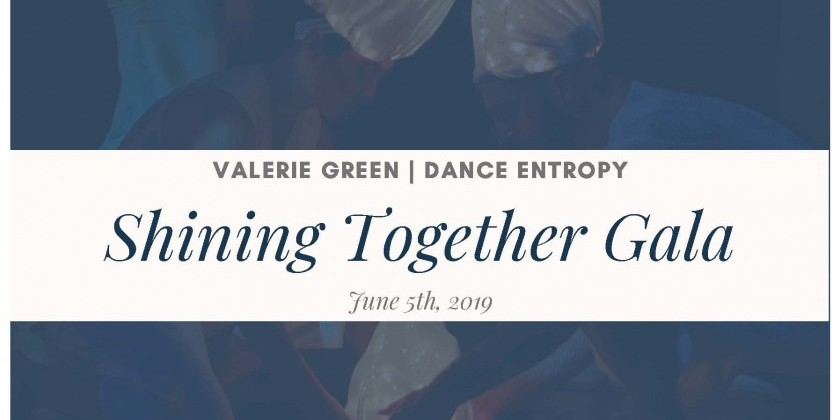 Valerie Green/Dance Entropy presents the Shining Together Gala
