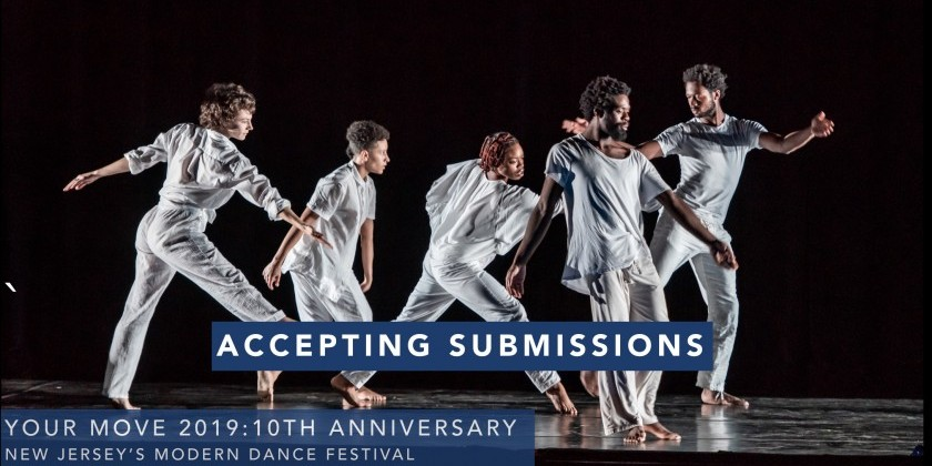 JERSEY CITY, NJ: Call for Artists: Apply for Your Move Dance Festival