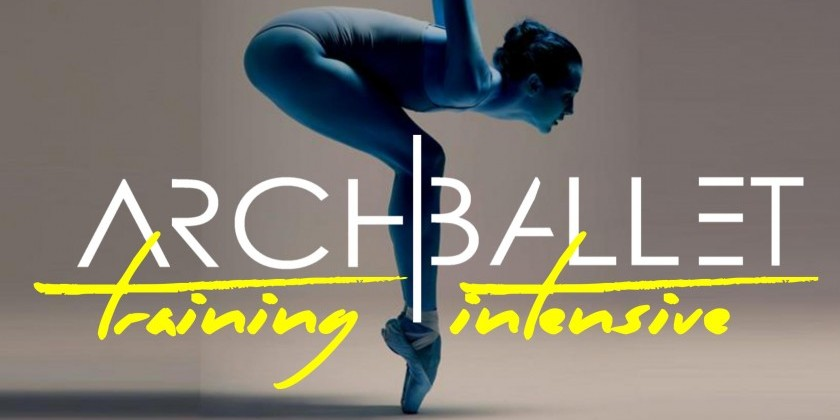 Arch Ballet Summer Training Intensive | The Dance Enthusiast