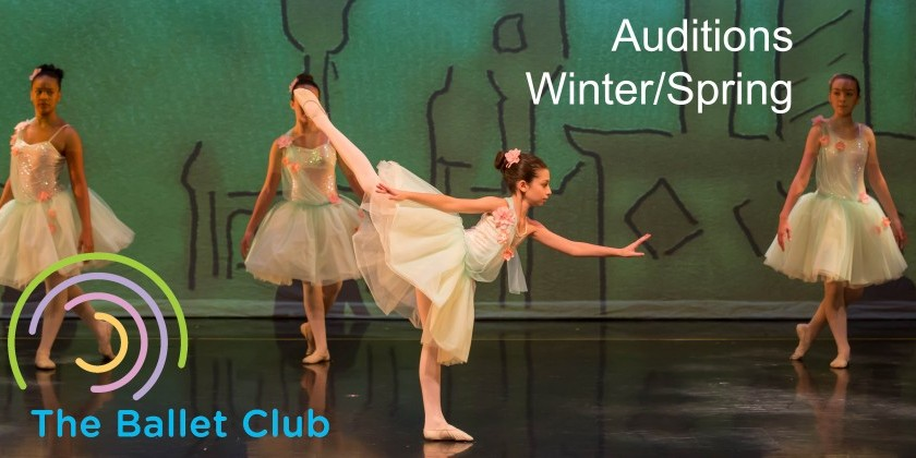 The Ballet Club Auditions Winter/Spring: Pre-Professional Division