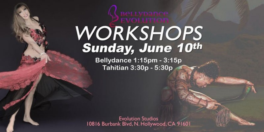 NORTH HOLLYWOOD, CA: Bellydance & Tahitian Dance Workshop