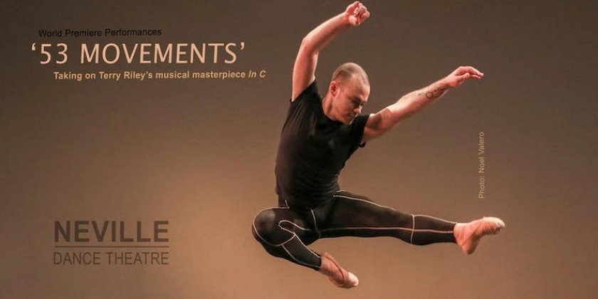 "Neville Dance Theatre in ""53 Movements"""
