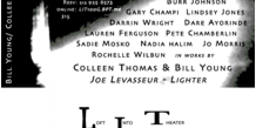 Bill Young / Colleen Thomas & Co. presents LIT (Nº 19) - loft into theater -