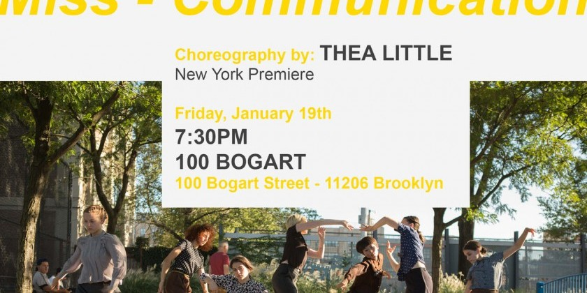 "New York Premiere of Choreographer Thea's ""Little Miss-Communication"""