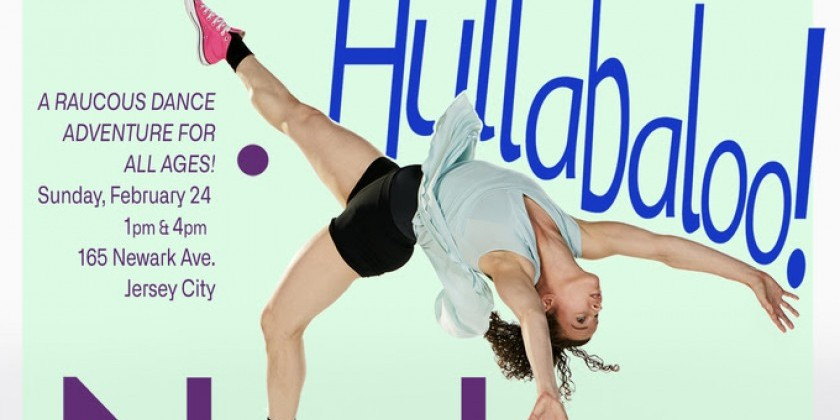 NEWARK, NJ: NimbusPRESENTS: Hullabaloo! A Raucous Dance Adventure for All Ages!
