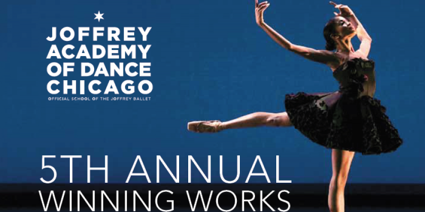 Joffrey Academy of Dance's National Call for Artists for the 5th annual Winning Works: Choreographers of Color Awards