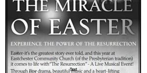 """The Resurrection"" at Eastchester Community Church"
