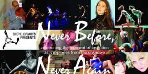 "Impressions of: ""Never Before, Never Again"""