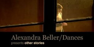 "The Dance Enthusiast Asks Alexandra Beller about  ""other stories"""
