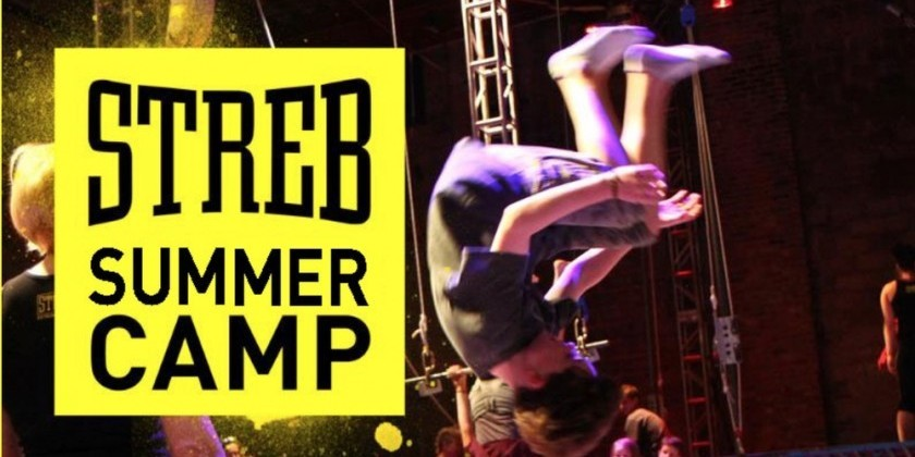 STREB Summer Camp (Ages 6-13) and Little Kid Action Camp (Ages 3-5)
