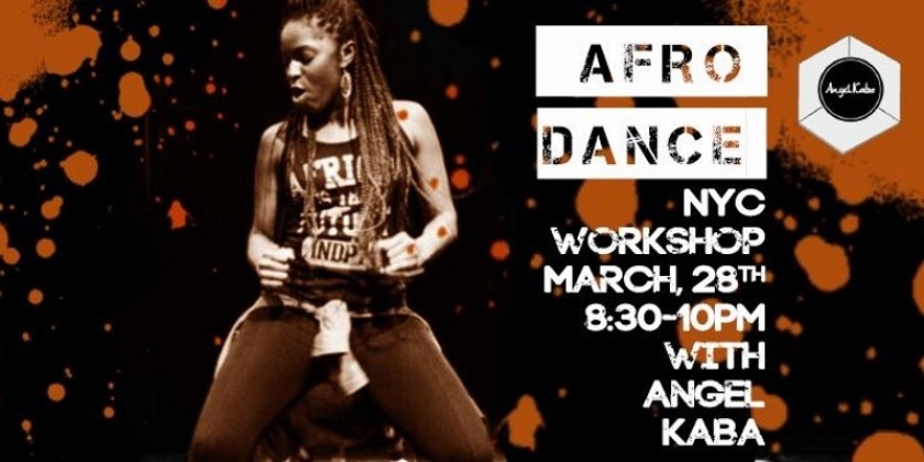 Afro-Dance Workshop hosted by Angel Kaba