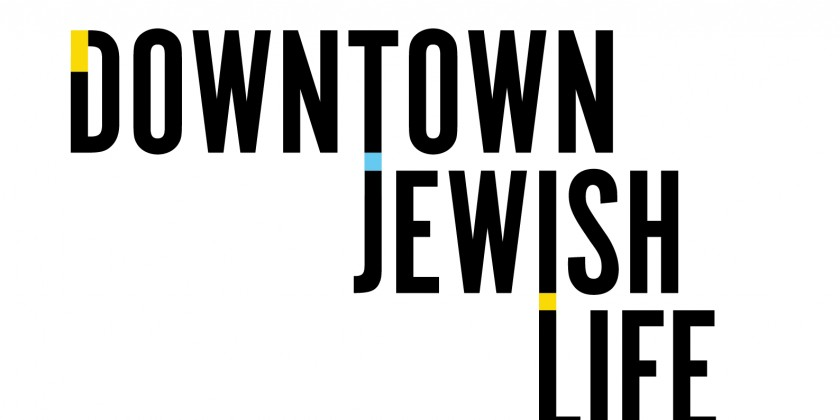 Downtown Jewish Life presents INTO THE NIGHT