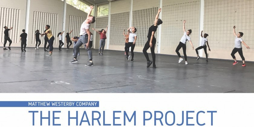 "Matthew Westerby Company presents ""The Harlem Project"""