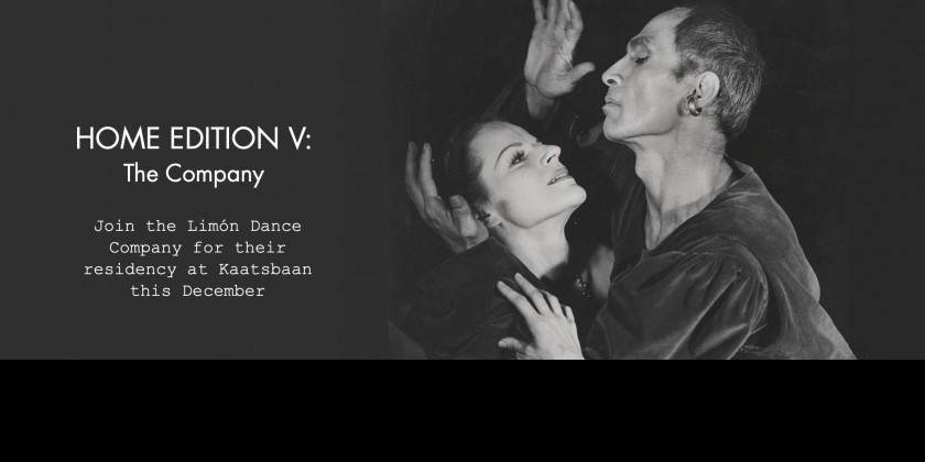 Limón Dance Company presents HOME EDITION V: The Company