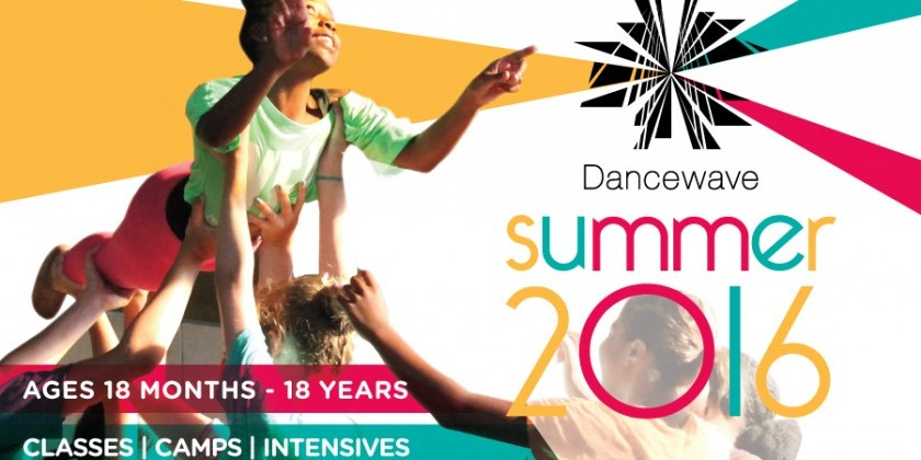 Creative Classes for Babies and Toddlers, Youth Camps and More at Dancewave!