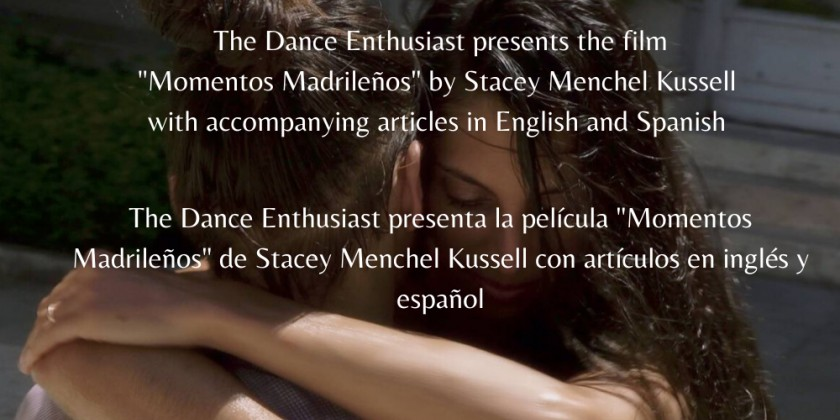 "The Dance Enthusiast presents Stacey Menchel Kussell's ""Momentos Madrileños (Moments from Madrid)"""