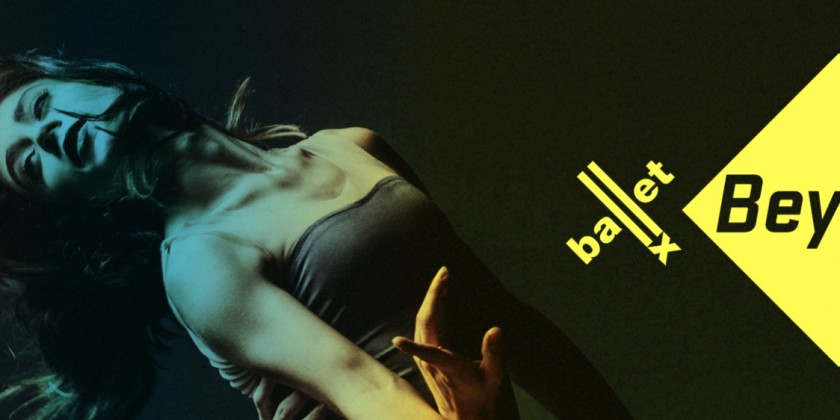BalletX Beyond: March 2021 Virtual Premiere