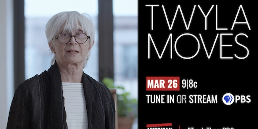 "DANCE NEWS: Don't Miss ""Twyla Moves"" on PBS's American Masters Now Streaming Free Until April 23rd"