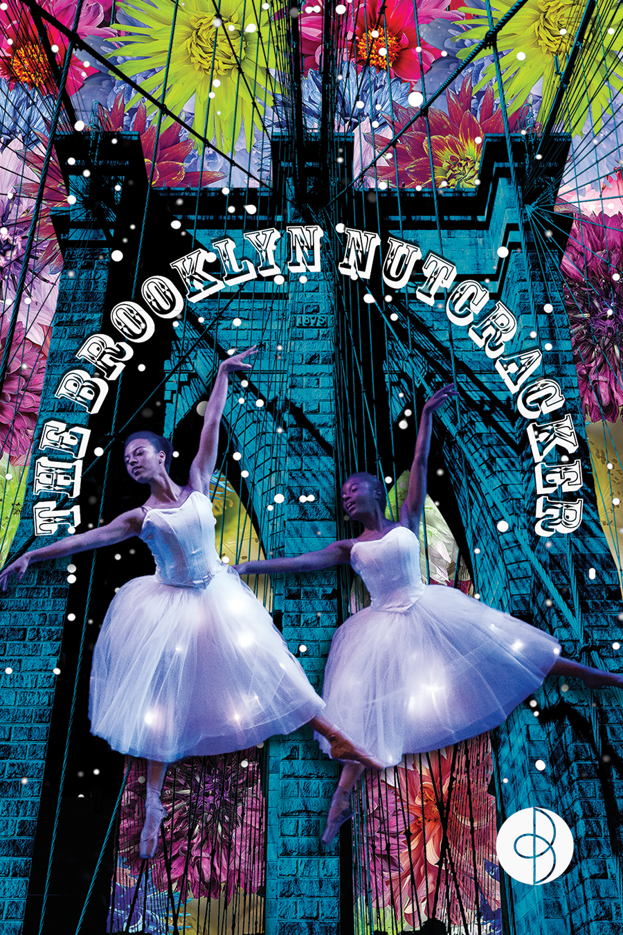 Two dancers in white tutus pose against a colorful backdrop. The Brooklyn Nutcracker is printed in silver.