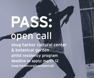 PASS Open Call: Artist Residency at Snug Harbor - Apply by March 12