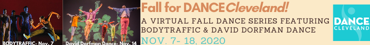 Fall for DANCECleveland A Virtual Fall Series Featuring BODYTRAFFIC & DAVID DORFMAN DANCE
