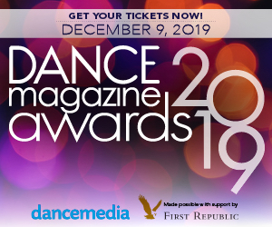 Buy your tickets to the Dance Magazine Awards on December 9 at the Ailey Citigroup Theater.